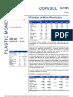 270706 - Flash News Petroquímica - Copesul - Previsão de Bons Result a Dos