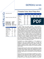 030806 - Flash News Siderurgia - Gerdau - Trimestre Forte, Novo Preço-Alvo