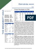 150806 - Flash News Elétricas - Eletrobrás - Fracos Result a Dos No 2T06
