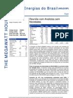 030906 - Flash News Elétricas - Energias Do Brasil - Reunião Com Analistas Sem Novidades