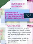 Bio Synthesis of Volatile Oils