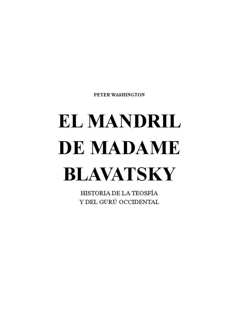 Washington, Peter - El Mandril de Madame Blavatsky