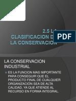 2.5 La Clasificacion de La Conservacion