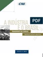 A Indústria e o Brasil Transportes de Cargas - Agenda para um Brasil Competitivo