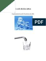 PIK Is och Dricksvatten, Projektinriktad kontroll i Norrbottens län 2011