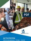 Activiteitenprogramma VNO-NCW Noord 2008-2009