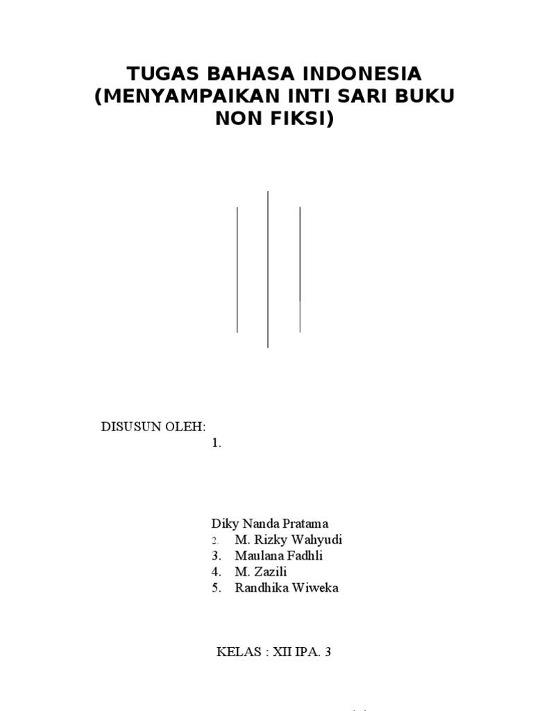 B Indonesia Menyampaikan Intisari Buku Non Fiksi