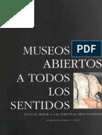 Museos Abiertos a Todos Los Sentidos