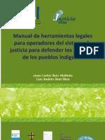 Manual de Herramientas Legales para Operadores del Sistema de Justicia para defender los derechos de los pueblos indigenas