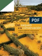 Del Saqueo a La Conservacion Bcs