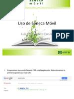 Uso de Seneca Móvil