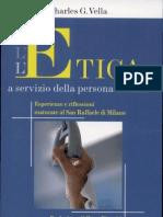 L'Etica a Servizio Della Persona Malata. Esperienze e Riflessioni Maturate ... Por Charles Vella