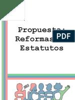 Propuestas de Reformas de Estatuto [SUCESO 2012]