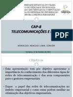 Apresentação Sistemas de Informações - Cap 8 Telecomunicações e redes
