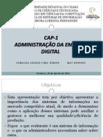 Apresentação Sistemas de Informações Cap 1-Administração da Empresa Digital