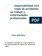 DR. CASTILLO LEON - La Responsabilidad Civil Derivada de Infortunios Laborales