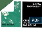 Apresentação de Cristão Novos na Bahia, de Anita Novinsky