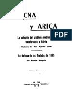 Tacna y Arica. La solución del problema mediante su transferencia a Bolivia. Opinión de Don Agustín Ross. La defensa de los Tratados de 1895. (1918)