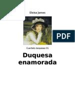 Eloisa James - Cuarteto Duquesas 01 - Duquesa Enamorada