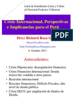 Roca (2011) Crisis Internacional Perspectivas e Implicacias Para El Peru. UNFV. 6 Oct 2011