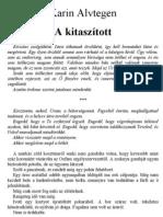 Karin Alvtegen - A Kitaszitott