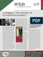 La Belgique, une caricature de l'immobilisme européen ?, Infor FEB, 25 octobre 2011