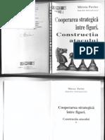 Mircea Pavlov - Cooper Area Strategic A Intre Figuri. Constructia Atacului Vol1