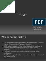TickIT Presentation