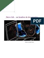Steve Job... Un Hombre de Dos Mundos