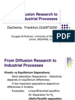From Diffusion Research To Industrial Process