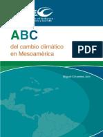 ABC Cambio Climatico Me So America