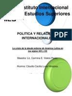 La crisis de la deuda externa de América Latina en los siglos XIX y XX