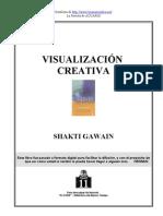 Visualizacion Creativa - Shakti Gawain