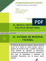 La Banca Central y La Politica Monetaria