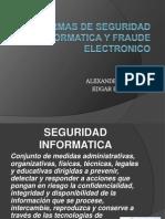 Normas de Seguridad a y Fraude Electronico