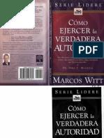 Como Ejercer La Verdadera Autoridad Marcos Witt Xeltropical