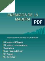 Enemigos de La Madera