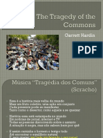 The Tragedy of the Commons - Apresentação dos exemplos de Hardin