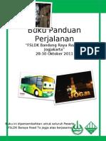 "Buku Panduan Perjalanan ""FSLDK Goes To Jogja"""
