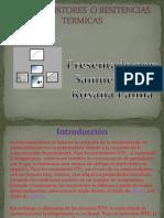 Los Termistores o Resitencias Termicas