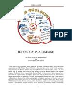 Ideology is a Disease