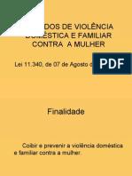 (2) Juizados de violência doméstica e familiar contra  a mulher[1]