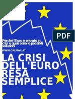 La CRISI dell'EURO resa Semplice