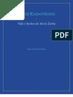 Kazantzakis Nikos - Vida y Hechos de Alexis Zorba