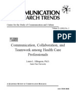 Communication, Collaboration, And Teamwork Among Health Care Professionals