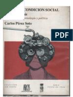 Perez Soto, Carlos - Sobre La Condicion Social de La Psicologia