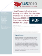 How Changes in Employment, Earnings, And Public Transfers Make the First Two Years of the Great Recession Different