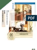 Imprimir Hotel Presidente de Paola Vas