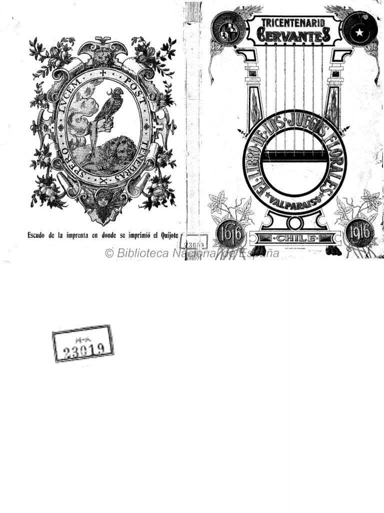 El rio de Cervantes en Chile. El Libro de Los Juegos Florales ...