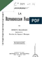 La reproducción forestal. (1906)